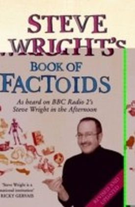 Steve Wright's Book of Factoids