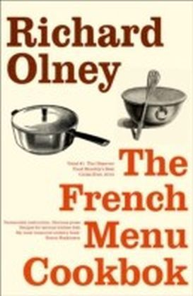 French Menu Cookbook: The Food and Wine of France - Season by Delicious Season
