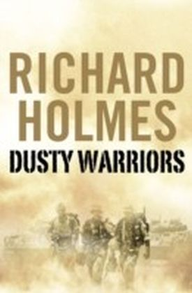 Dusty Warriors: Modern Soldiers at War (Text Only)