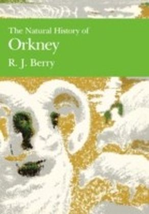 Natural History of Orkney (Collins New Naturalist Library, Book 70)