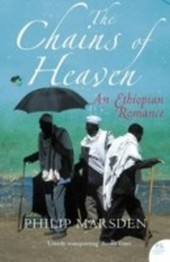 Chains of Heaven: An Ethiopian Romance