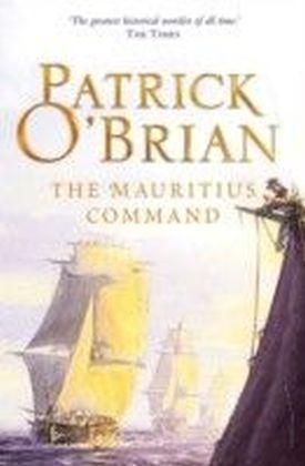 Mauritius Command: Aubrey/Maturin series, book 4