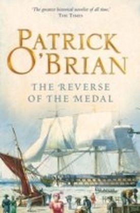 Reverse of the Medal: Aubrey/Maturin series, book 11