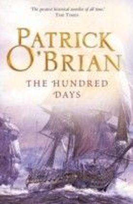 Hundred Days: Aubrey/Maturin series, book 19