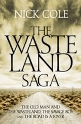 Wasteland Saga: The Old Man and the Wasteland, Savage Boy and The Road is a River