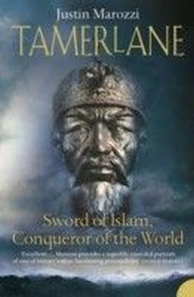 Tamerlane: Sword of Islam, Conqueror of the World (TEXT ONLY)