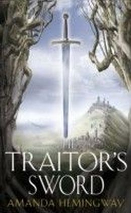 Traitor's Sword: The Sangreal Trilogy Two