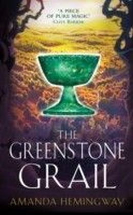 Greenstone Grail: The Sangreal Trilogy One