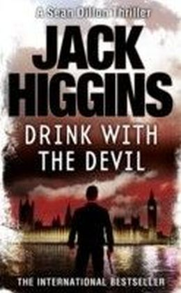 Drink with the Devil (Sean Dillon Series, Book 5)