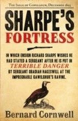 Sharpe's Fortress: The Siege of Gawilghur, December 1803 (The Sharpe Series, Book 3)