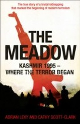 Meadow: Kashmir 1995 - Where the Terror Began