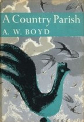 Country Parish (Collins New Naturalist Library, Book 9)
