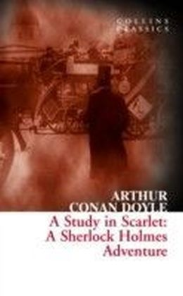 Study in Scarlet: A Sherlock Holmes Adventure (Collins Classics)