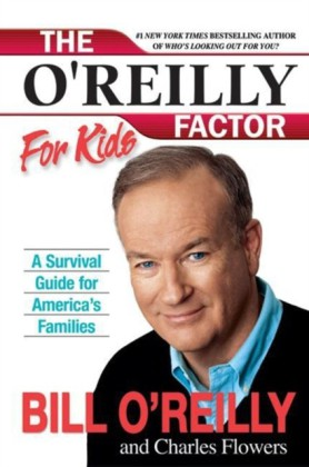 O'Reilly Factor for Kids