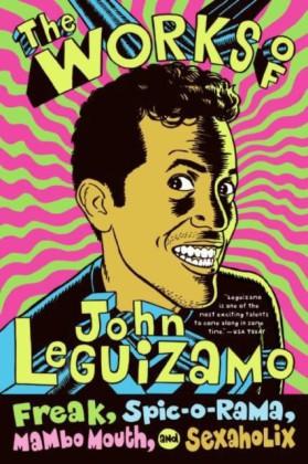 Works of John Leguizamo