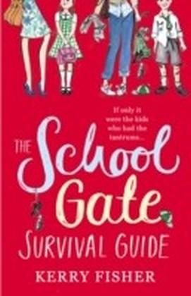 School Gate Survival Guide
