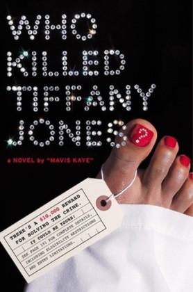 Who Killed Tiffany Jones?
