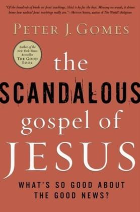 Scandalous Gospel of Jesus