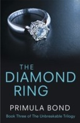Diamond Ring (Unbreakable Trilogy, Book 3)