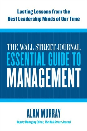 Wall Street Journal Essential Guide to Management