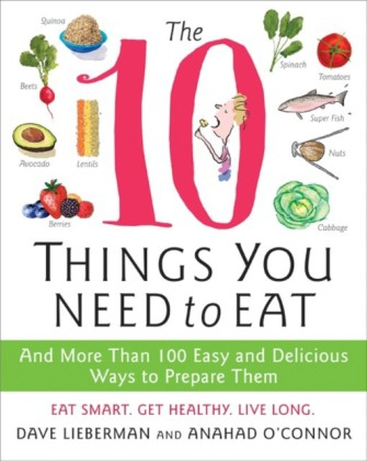 10 Things You Need to Eat