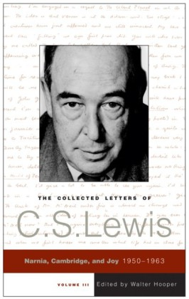 Collected Letters of C.S. Lewis, Volume 3