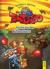 Tom Turbo: Flucht aus der Büffelschlucht Cover