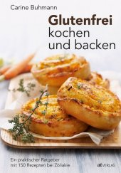 Glutenfrei kochen und backen