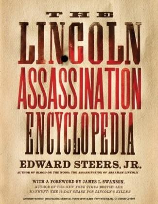 Lincoln Assassination Encyclopedia