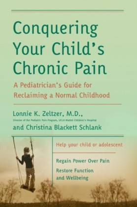 Conquering Your Child's Chronic Pain