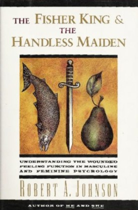 Fisher King and the Handless Maiden