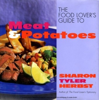 Food Lover's Guide to Meat and Potatoes
