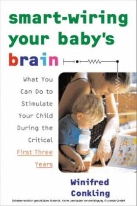 Smart-Wiring Your Baby's Brain