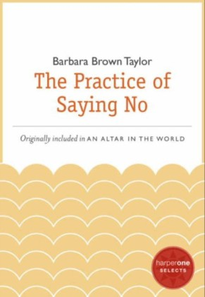 Practice of Saying No