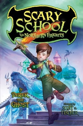 Scary School  No 3: The Northern Frights