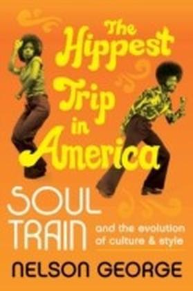Hippest Trip in America