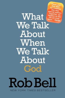 What We Talk About When We Talk About God