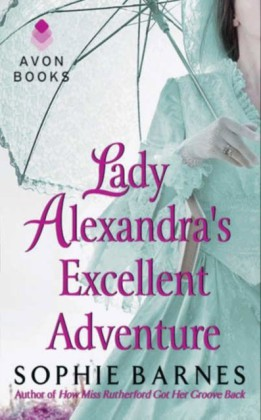 Lady Alexandra's Excellent Adventure