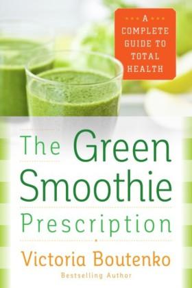 Green Smoothie Prescription