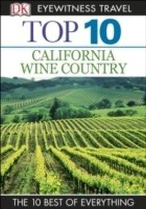 DK Eyewitness Top 10 Travel Guide: California Wine Country