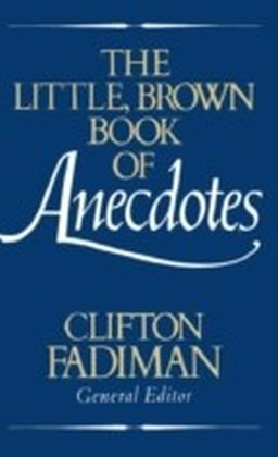 Little, Brown Book of Anecdotes