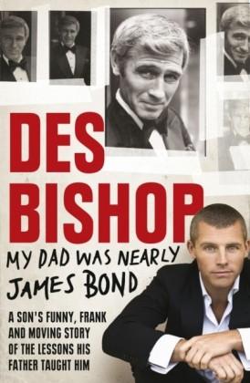 My Dad Was Nearly James Bond