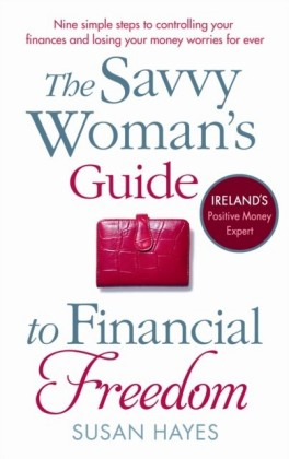 Savvy Woman's Guide to Financial Freedom