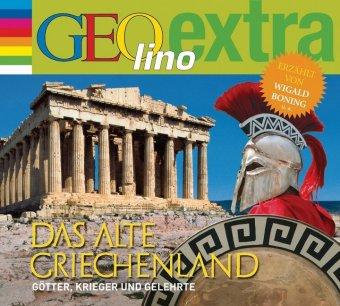 Das alte Griechenland - Götter, Krieger und Gelehrte, 1 Audio-CD