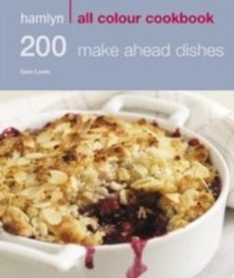 200 Make Ahead Dishes