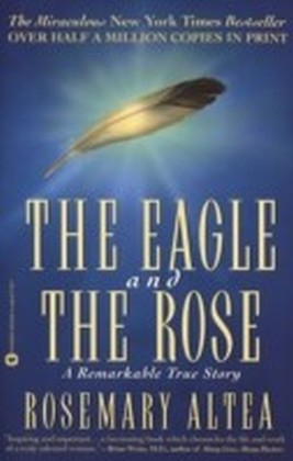Eagle and the Rose