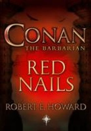 Conan: Red Nails