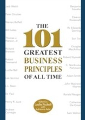 101 Greatest Business Principles of All Time