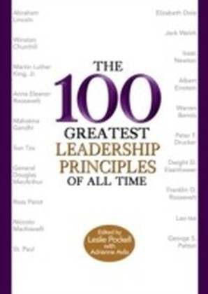 100 Greatest Leadership Principles of All Time