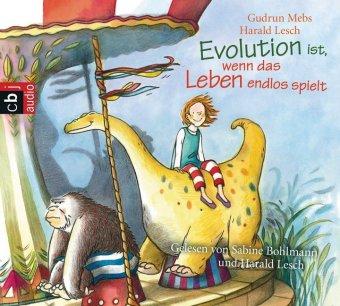 Evolution ist, wenn das Leben endlos spielt, 1 Audio-CD